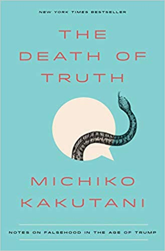 Michiko Kakutani – The Death of Truth Audiobook