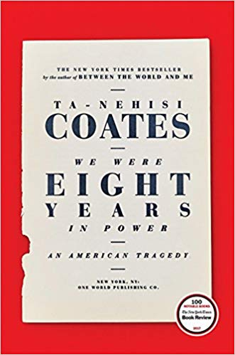 Ta-Nehisi Coates – We Were Eight Years in Power Audiobook