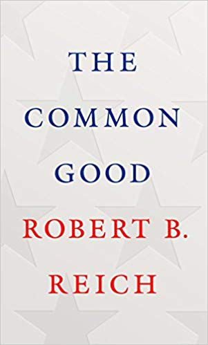 Robert B. Reich – The Common Good Audiobook