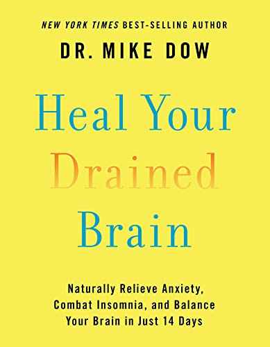 Mike Dow - Heal Your Drained Brain Audio Book Free