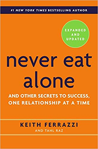 Keith Ferrazzi – Never Eat Alone, Expanded and Updated Audiobook