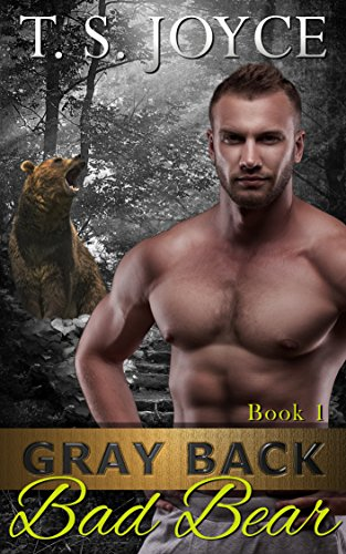 T. S. Joyce - Gray Back Bad Bear Audio Book Free