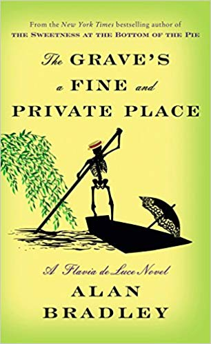 Alan Bradley - The Grave's a Fine and Private Place Audio Book Free