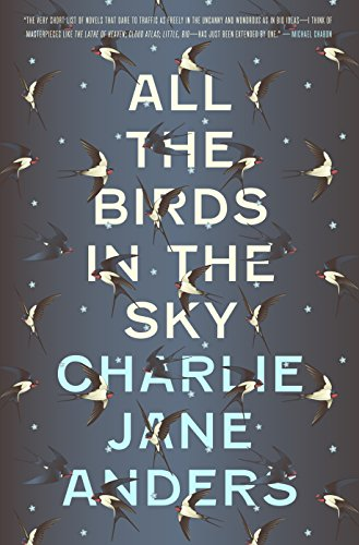 Charlie Jane Anders – All the Birds in the Sky Audiobook