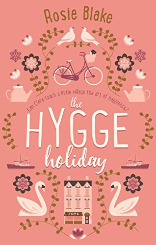 Rosie Blake – The Hygge Holiday Audiobook