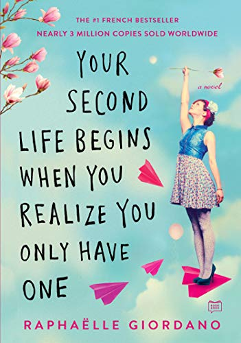 Raphaelle Giordano – Your Second Life Begins When You Realize You Only Have One Audiobook