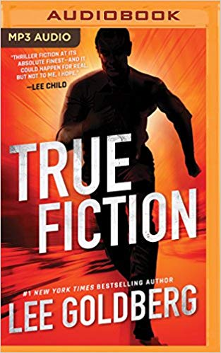 Lee Goldberg – True Fiction Audiobook
