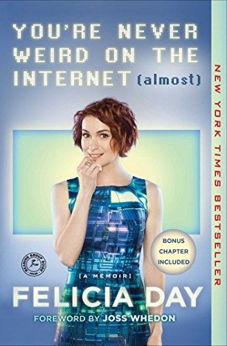 Felicia Day – You're Never Weird on the Internet Audiobook