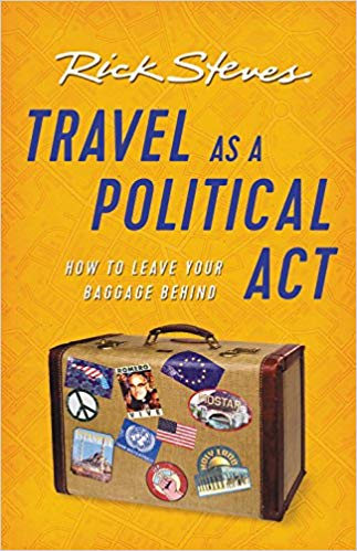 Rick Steves – Travel as a Political Act Audiobook