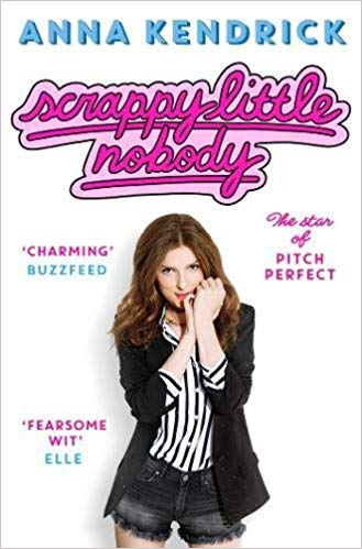Anna Kendrick – Scrappy Little Nobody Audiobook