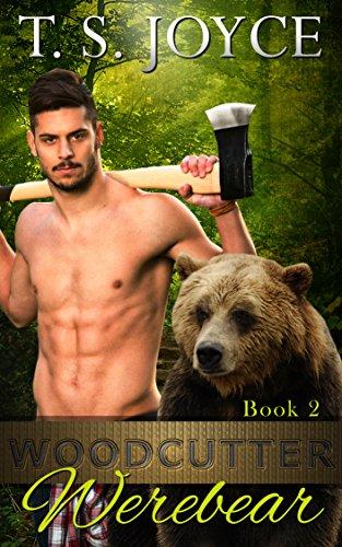 T. S. Joyce – Woodcutter Werebear Audiobook