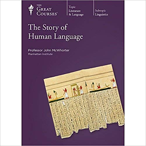 John McWhorter – The Story of Human Language Audiobook