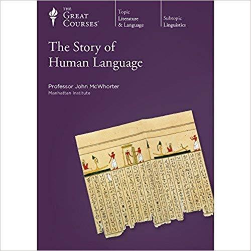 John McWhorter – The Story of Human Language Audiobook