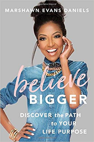 Marshawn Evans Daniels – Believe Bigger Audiobook