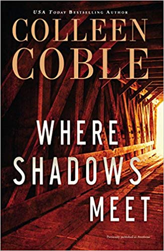 Colleen Coble – Where Shadows Meet Audiobook