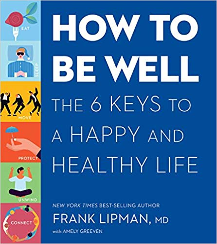 Frank M.D. Lipman – How to Be Well Audiobook