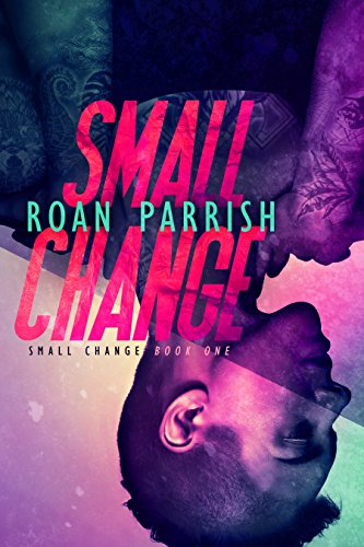 Roan Parrish – Small Change Audiobook