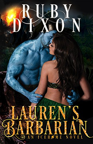 Ruby Dixon – Lauren's Barbarian Audiobook
