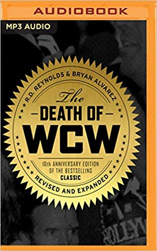 R. D. Reynolds, Bryan Alvarez – Death of WCW Audiobook