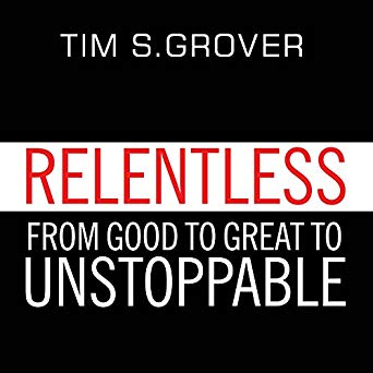 Tim S. Grover – Relentless Audiobook