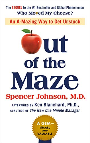 Spencer Johnson – Out of the Maze Audiobook