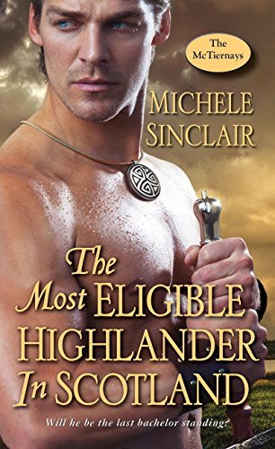 Michele Sinclair – The Most Eligible Highlander in Scotland Audiobook
