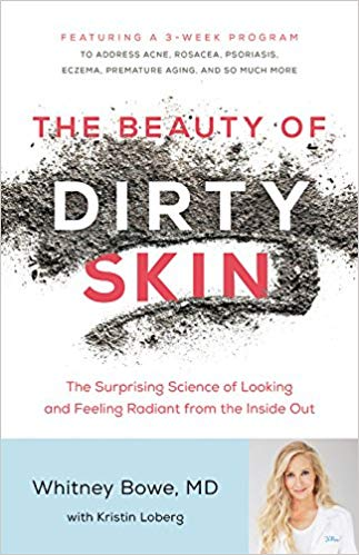 Whitney Bowe – The Beauty of Dirty Skin Audiobook