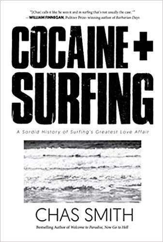 Chas Smith – Cocaine + Surfing Audiobook