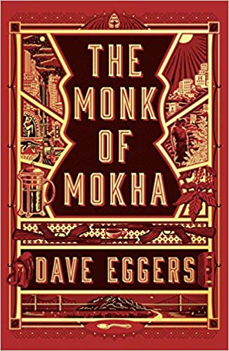 Dave Eggers – The Monk of Mokha Audiobook