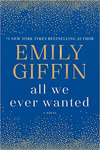 Emily Giffin – All We Ever Wanted Audiobook