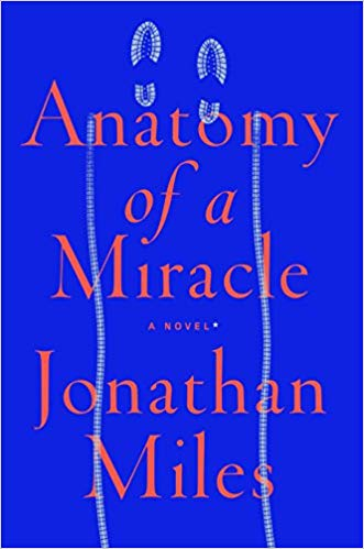 Jonathan Miles – Anatomy of a Miracle Audiobook