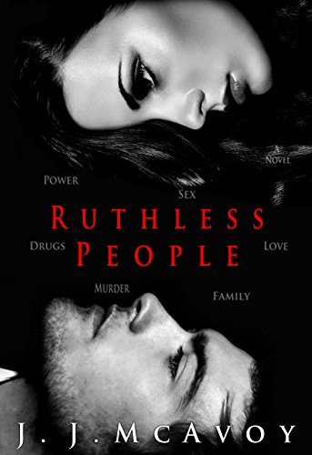 J.J. McAvoy - Ruthless People Audio Book Free