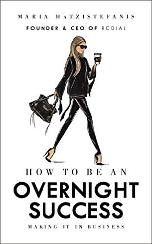 Maria Hatzistefanis – How to Be an Overnight Success Audiobook