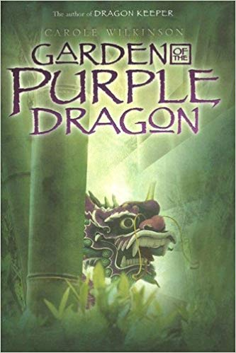 Carole Wilkinson – Garden of the Purple Dragon Audiobook
