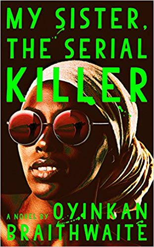 Oyinkan Braithwaite – My Sister, the Serial Killer Audiobook