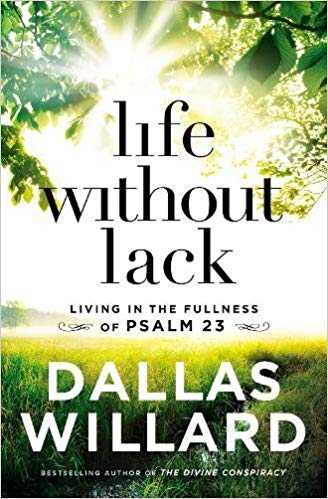 Dallas Willard – Life Without Lack Audiobook