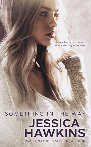 Jessica Hawkins – Something in the Way Audiobook