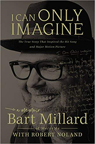 Bart Millard – I Can Only Imagine Audiobook