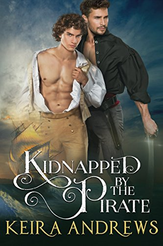 Keira Andrews – Kidnapped by the Pirate Audiobook