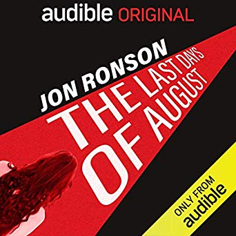 Jon Ronson – The Last Days of August Audiobook