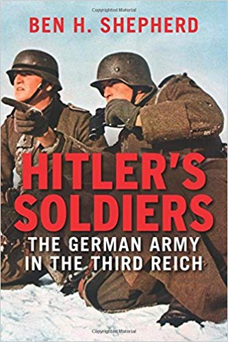 Ben H. Shepherd - Hitler's Soldiers Audio Book Free