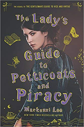 Mackenzi Lee – The Lady's Guide to Petticoats and Piracy Audiobook