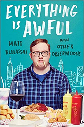 Matt Bellassai – Everything Is Awful Audiobook