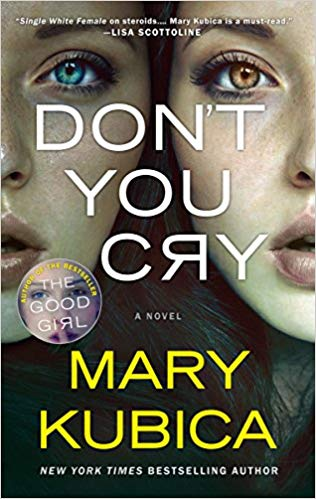 Mary Kubica – Don't You Cry Audiobook