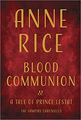 Anne Rice – Blood Communion Audiobook
