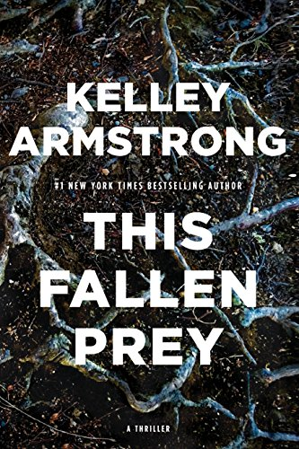 Kelley Armstrong -This Fallen Prey Audiobook