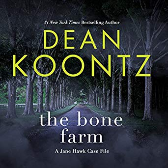 Dean Koontz – The Bone Farm Audiobook